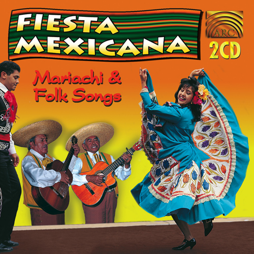 MEXICO Fiesta Mexicana - Mariachi and Folk Songs