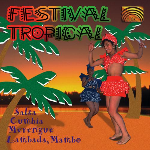 LATIN AMERICA Festival Tropical - Salsa, Cumbia, Merengue, Lambada, Mambo
