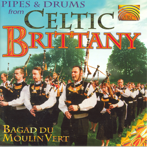 FRANCE (Brittany) Bagad du Moulin Vert: Pipes and Drums from Celtic Brittany