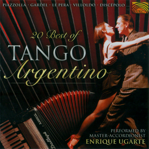 UGARTE, Enrique: 20 Best of Tango Argentino