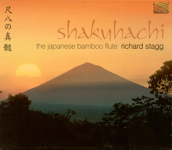 JAPAN Richard Stagg: Shakuhachi - The Japanese Bamboo Flute