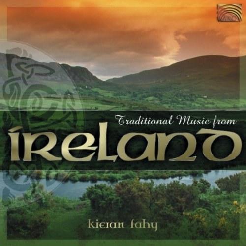 IRELAND Kieran Fahy: Traditional Music from Ireland