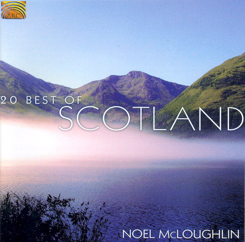 SCOTLAND Noel McLoughlin: 20 Best of Scotland