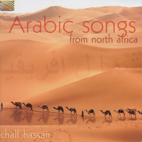 MOROCCO Chalf Hassan: Arabic Songs from North Africa