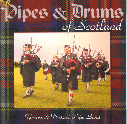 SCOTLAND Kinross and District Pipe Band: Pipes and Drums of Scotland