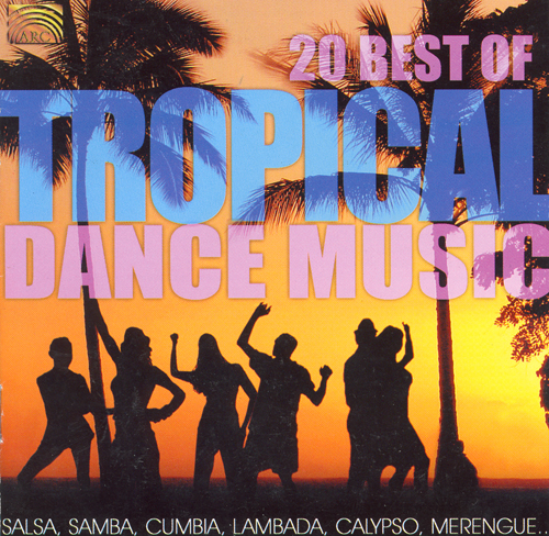 LATIN AMERICA 20 Best of Tropical Dance Music