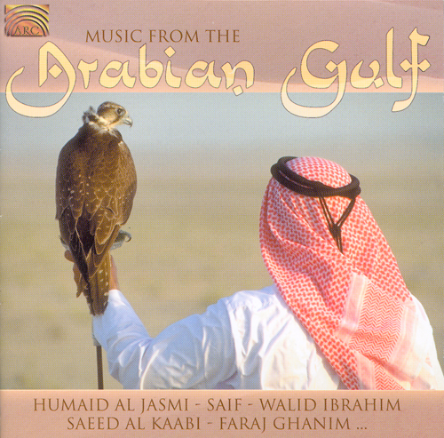 SAUDI ARABIA Music from the Arabian Gulf