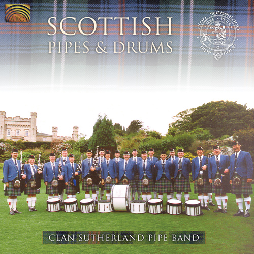 UNITED KINGDOM Clan Sutherland Pipe Band: Scottish Pipes and Drums