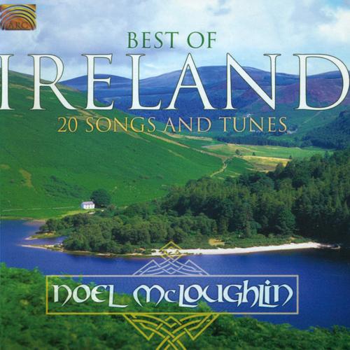 IRELAND Noel McLoughlin Group: Best of Ireland (20 Songs and Tunes)