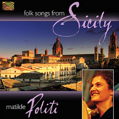 ITALY Matilde Politi: Folk Songs from Sicily