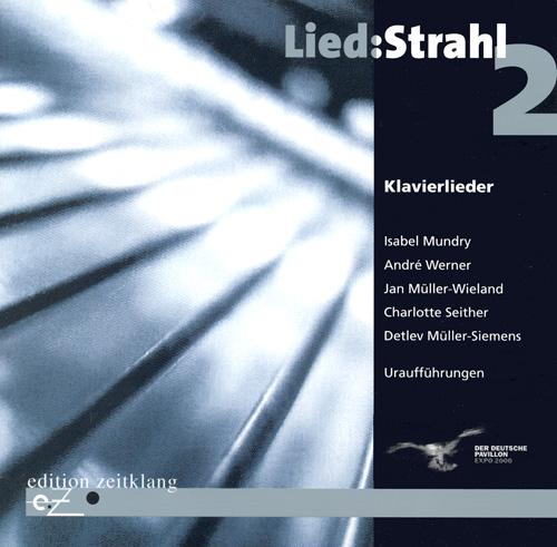 MUNDRY: Anagramm / WERNER, A.: Jahnn-Lieder / MULLER-WIELAND: Tanzerin / SEITHER: Herzfalter / MULLER-SIEMENS: 2 Lieder (Lied:Strahl 2)