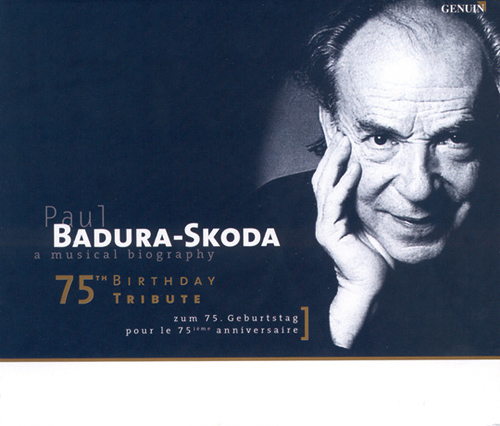 BADURA-SKODA - 75th Birthday Tribute (A Musical Biography)