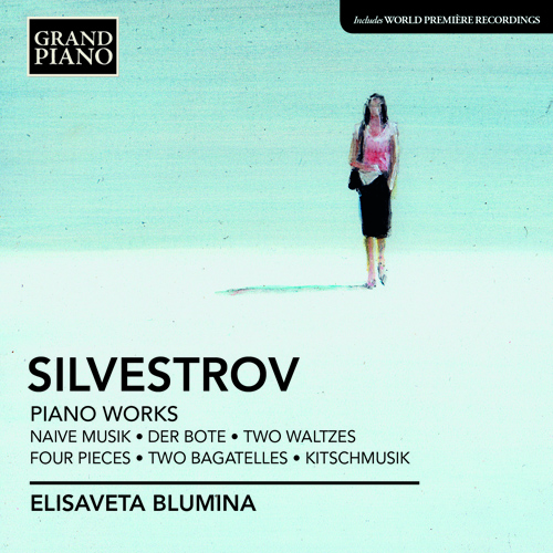 SILVESTROV, V.: Piano Music - Naive Music / Der Bote / 2 Waltzes / 4 Pieces / 2 Bagatelles / Kitsch-Musik