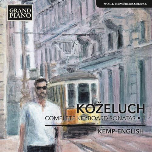 KOŽELUCH, L.: Keyboard Sonatas (Complete), Vol. 1