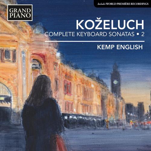 KOŽELUCH, L.: Keyboard Sonatas (Complete), Vol. 2