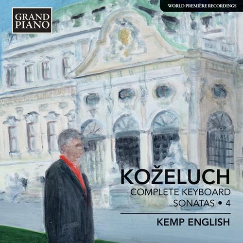 KOŽELUCH, L.: Keyboard Sonatas (Complete), Vol. 4