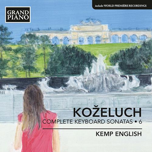 KOŽELUCH, L.: Keyboard Sonatas (Complete), Vol. 6