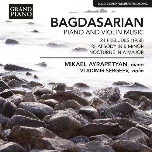 AGDASARIAN, E.: Piano and Violin Music - 24 Preludes / Rhapsody / Nocturne
