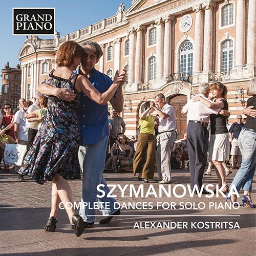 SZYMANOWSKA, M.: Dances for Solo Piano (Complete)