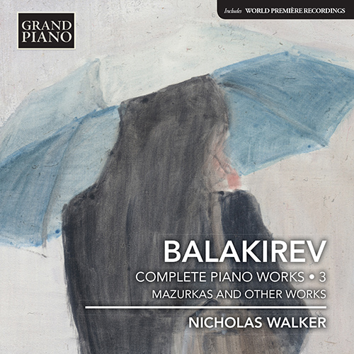 BALAKIREV, M.A.: Piano Works (Complete), Vol. 3