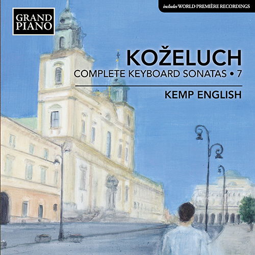 KOŽELUCH, L.: Keyboard Sonatas (Complete), Vol. 7
