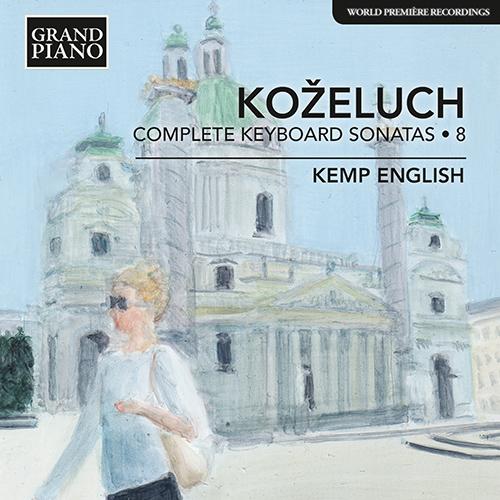 KOŽELUCH, L.: Keyboard Sonatas (Complete), Vol. 8