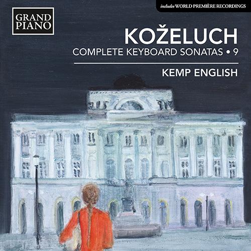 KOŽELUCH, L.: Keyboard Sonatas (Complete), Vol. 9