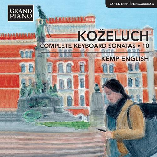 KOŽELUCH, L.: Keyboard Sonatas (Complete), Vol. 10