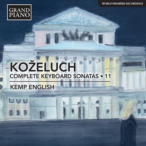 KOŽELUCH, L.: Keyboard Sonatas (Complete), Vol. 11
