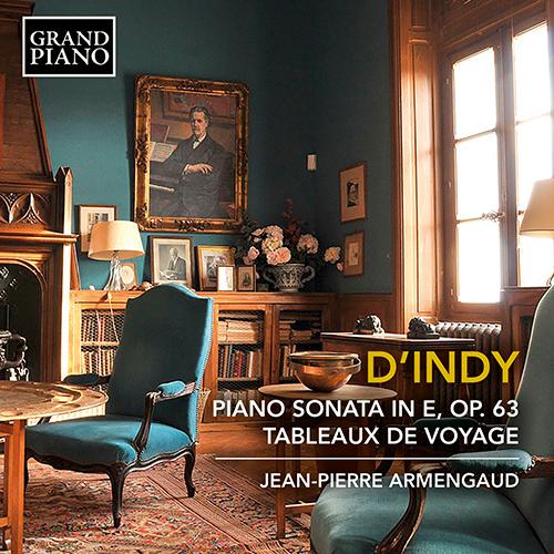 INDY, V. d': Piano Sonata / Tableaux de Voyage (excerpts)