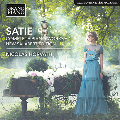 SATIE, E.: Piano Works (Complete), Vol. 1 (New Salabert Edition)