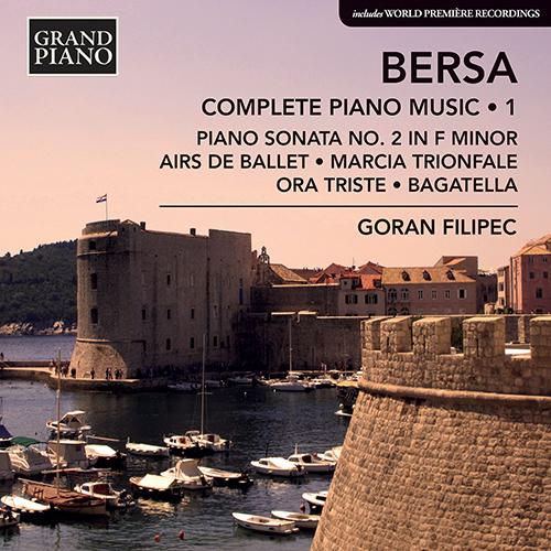 BERSA, B.: Piano Works (Complete), Vol. 1