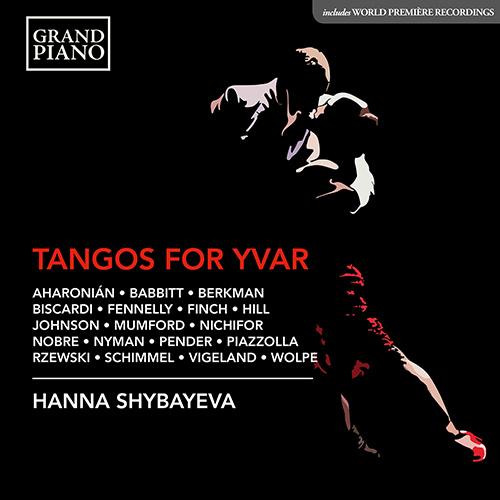 Piano Recital: Shybayeva, Hanna - AHARONIÁN, C. / BABBITT, M. / BERKMAN, R. / BISCARDI, C. / FENNELLY, B. / FINCH, D.