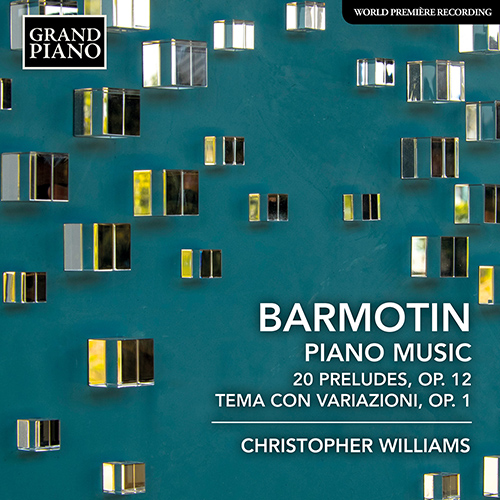 BARMOTIN, S.: Piano Music - 20 Preludes, Op. 12 / Theme and Variations, Op. 1