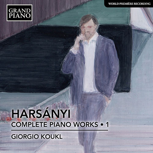 HARSÁNYI, T.: Piano Works (Complete), Vol. 1