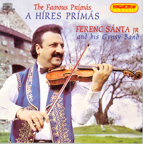 HUNGARY Ferenc Santa, Jr. and his Gypsy Band