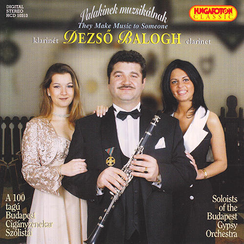 HUNGARY Hungarian Tunes as performed by Dezso Balogh and the Budapest Gypsy Orchestra