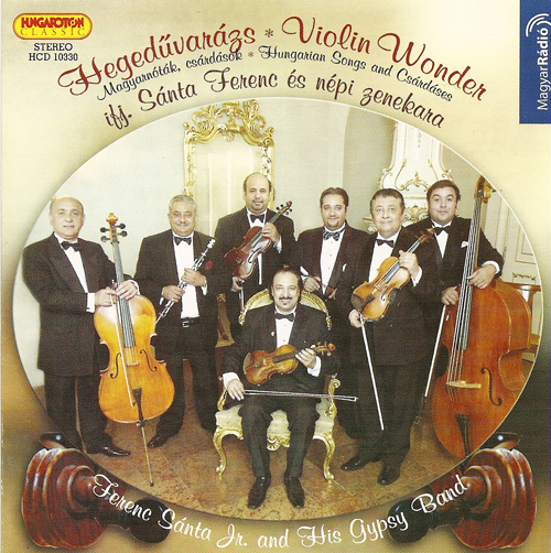 HUNGARY Ferenc Santa Jr. Gypsy Band: Violin Wonder - Hungarian Songs, Csardases