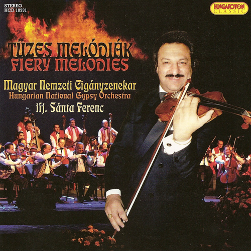 HUNGARY Ferenc Santa: Fiery Melodies