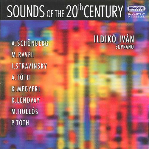 Vocal Recital: Ivan, Ildiko - SCHOENBERG, A. / RAVEL, M. / STRAVINSKY, I.