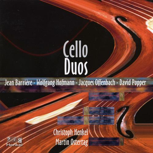 Cello Duos - BARRIERE, J. / POPPER, D. / OFFENBACH, J. / HOFMANN, W. (Henkel, Ostertag)