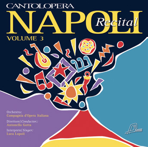 Vocal Music (Italian) - GAMBARDELLA, S. / MARIO, E.A. / CAPUA, E. di (Napoli Recital, Vol. 3) (complete versions and orchestral backing tracks)