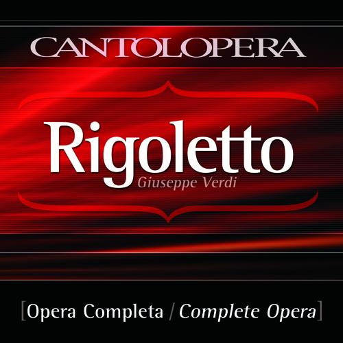 VERDI, G.: Rigoletto [Opera] (Gotta)