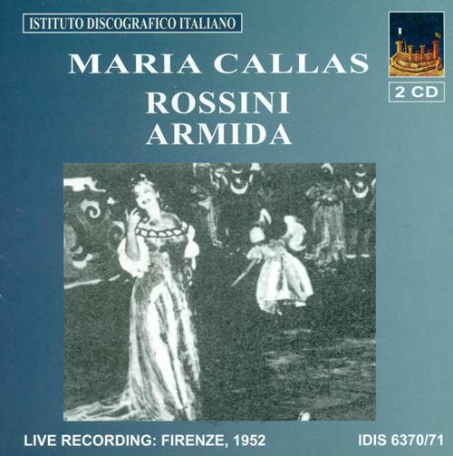 ROSSINI, G.: Armida [Opera] (Callas)