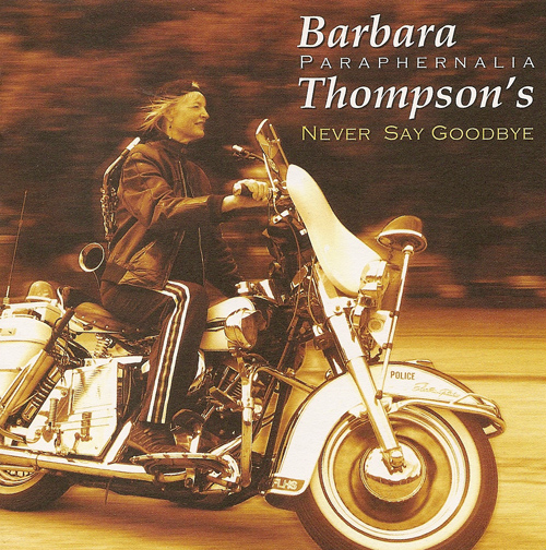THOMPSON, Barbara: Never Say Goodbye
