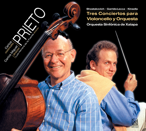 SHOSTAKOVICH, D.: Cello Concerto No. 1 / GARRIDO-LECCA, C.: Cello Concerto / KINSELLA, J.: Cello Concerto No. 1 (Prieto)