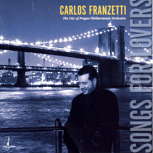 FRANZETTI, Carlos: Songs For Lovers