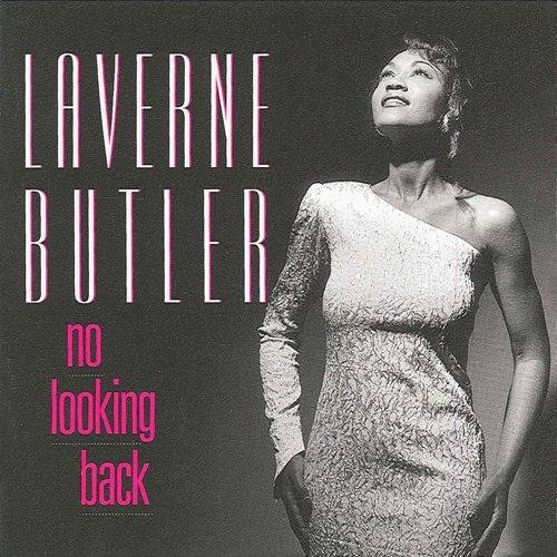 BUTLER, LaVerne: No Looking Back
