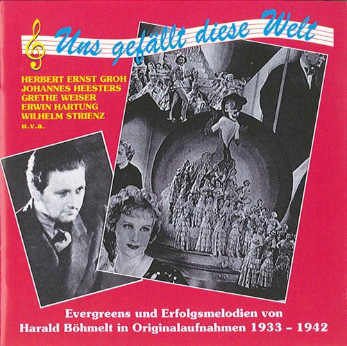 BOHMELT, H.: Evergreens und Erfolgsmelodien in Originalaufnahmen (1933-1942)