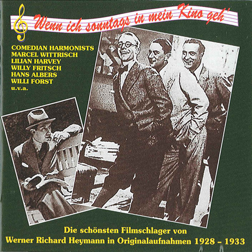 HEYMANN, W.R.: Film Music (Wenn ich sonntags in mein Kino geh') (Heymann) (1930-1933)